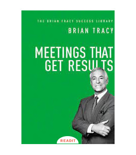 Meeting that get result,Brian Tracy