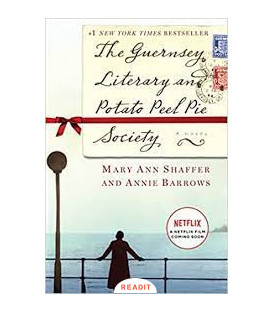 The Guernsey Literary and Potato Peel Pie Society, Mary Ann Shaffer and Annie Barrows